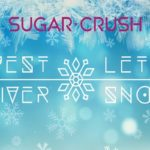 Sugar Crush lance un premier single de Noël : C'est l'hiver
